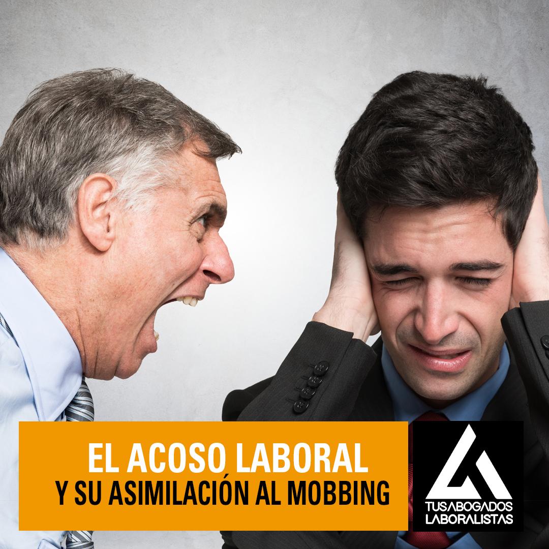 Acoso laboral y su asimilación al mobbing
